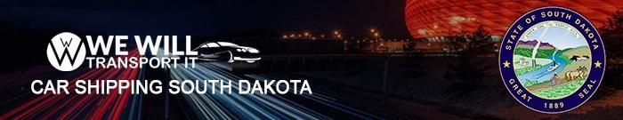 Car Shipping South Dakota We Will Transport It